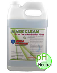 Rinse Clean / Gross Decontamination Rinse
